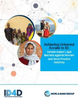 Achieving Universal Access to ID: Gender-based Legal Barriers Against Women and Good Practice Reforms