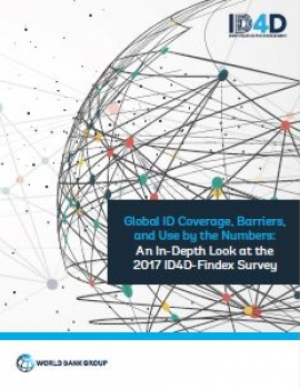 Global ID Coverage, Barriers, and Use by the Numbers: An In-Depth Look at the 2017 ID4D-Findex Survey